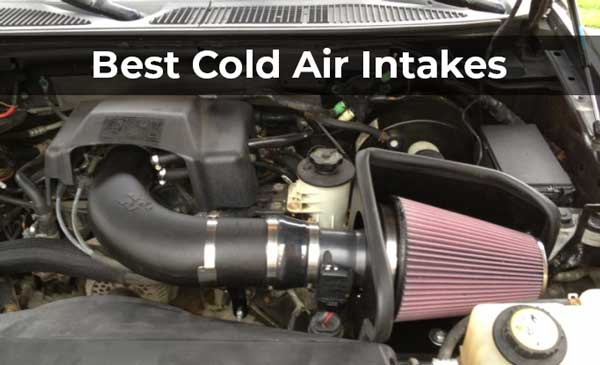 Best Cold Air Intakes,Cold Air Intakes reviews