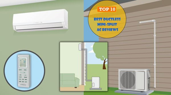 Best Mini Split System 2019 Top 10 Best Ductless Mini Split Air Conditioner System Reviews 2019