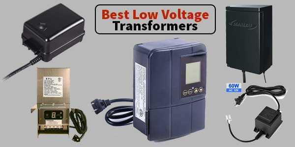 Best Low Voltage Transformers