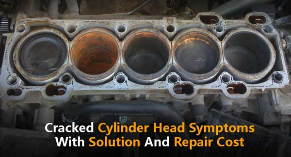 Cracked Cylinder Head Symptoms