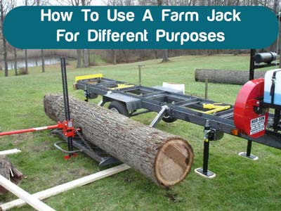 How To Use A Farm Jack For Different Purposes