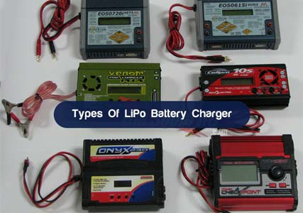 Types Of LiPo Battery Charger