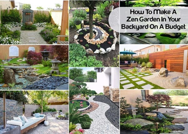 How To Make A Zen Garden In Your Backyard On A Budget