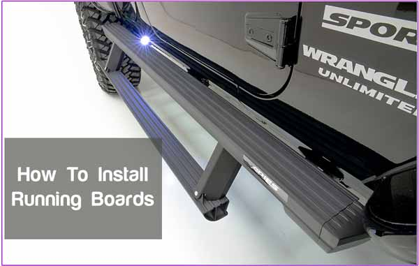How To Install Running Boards